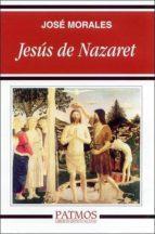 jesus de nazaret-jose morales-9788432134364