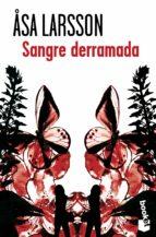 sangre derramada-asa larsson-9788432215964