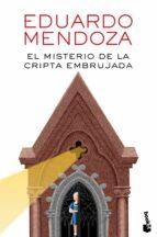 el misterio de la cripta embrujada-eduardo mendoza-9788432225864