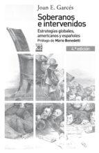 soberanos e intervenidos (4ª ed.) joan e. garces 9788432316364