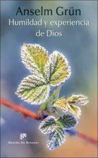 El libro de Humildad y experiencia de dios autor ANSELM GRÜN DOC!