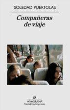 compañeras de viaje-soledad puertolas-9788433972064