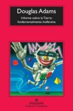 informe sobre la tierra: fundamentalmente inofensiva-douglas adams-9788433976864
