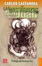 las enseñanzas de don juan: una forma yaqui de conocimiento (2ª ed.)-carlos castaneda-9788437504964