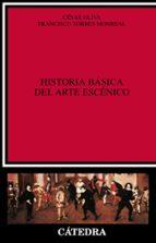 historia basica del arte escenico-cesar oliva-9788437609164