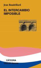 el intercambio imposible-jean baudrillard-9788437618364