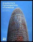 arquitectura contemporanea a catalunya-josep maria montaner-ramon manent-9788441218864