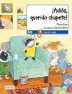 ¡adios, querido chupete! (leer es vivir)-paule alen-9788444142364