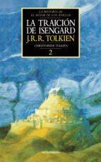 El libro de La traicion de isengard: la historia de el señor de los anillos 2 (t. 7) autor J.R.R. TOLKIEN EPUB!
