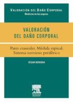 valoración del daño corporal. pares craneales. médula espinal. sistema nervioso periférico (ebook) caribel alegria 9788445821664