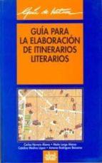 guia para la elaboracion de itinerarios literarios 9788446002864