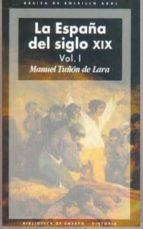 la españa del siglo xix (2 vols) manuel tuñon de lara 9788446011064
