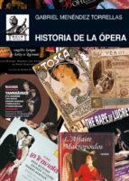 historia de la opera-gabriel menendez torrellas-9788446031864