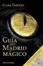 guia del madrid magico clara tahoces 9788448019464