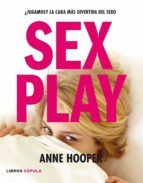 sex play-anne hooper-9788448047764