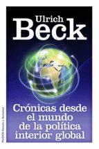 cronicas de la politica interior global-ulrich beck-dashiell hammett-9788449326264