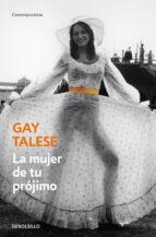 la mujer de tu projimo-gay talese-9788466332064
