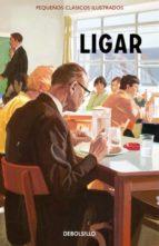 ligar (pequeños clasicos ilustrados)-jason hazeley-joel morris-9788466337564