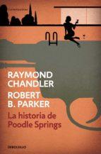 la historia de poodle springs (ebook)-raymond chandler-robert parker-9788466345064