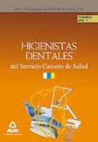 HIGIENISTAS DENTALES DEL SERVICIO CANARIO DE SALUD: TEMARIO (VOLU MEN II)