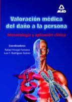 valoracion medica del daño a la persona. metodologia y aplicacion clinica-r. hinojal fonseca-jose luis suarez rodriguez-9788466597364