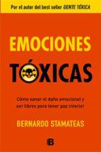 emociones toxicas-bernardo stamateas-9788466651264