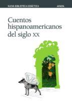 cuentos hispanoamericanos del siglo xx-9788466736664