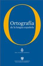 ortografia de la lengua española 9788467034264