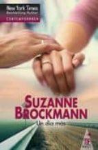 un dia mas-suzanne brockmann-9788467180664