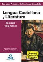 cuerpo de profesores de enseñanza secundaria. lengua castellana y y literatura. temario. volumen ii 9788467628364