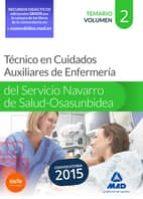 técnico en cuidados auxiliares de enfermería del servicio navarro de salud-osasunbidea. temario. volumen ii-9788467673364