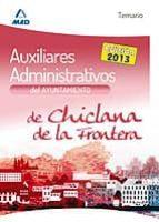 AUXILIARES ADMINISTRATIVOS DEL AYUNTAMIENTO DE CHICLANA DE LA FRO NTERA. TEMARIO