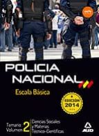 escala basica policia nacional temario vol.2-9788467697964