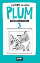 plum: historias gatunas 03-natsumi hoshino-9788467919264