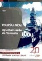 policia local del ayuntamiento de valencia: test-9788468106564