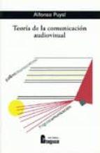 teoria de la comunicacion audiovisual-alfonso puyal-9788470742064