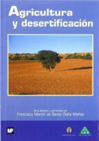 agricultura y desertificacion francisco martin de santa olalla 9788471149664