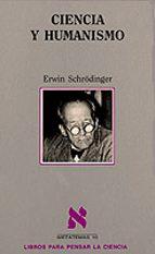 ciencia y humanismo erwin schrodinger 9788472236264