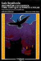 historia de una gaviota y del gato que le enseño a volar luis sepulveda 9788472237964