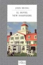 el hotel new hampshire john irving 9788472238664