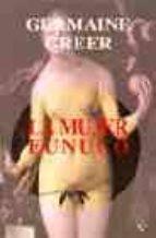 la mujer eunuco germaine greer 9788472455764