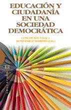 educacion y ciudadania en una sociedad democratica 9788474907964