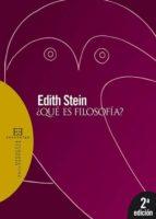 ¿que es filosofia? (2ª ed.) edith stein 9788474909364