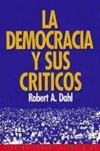 la democracia y sus criticos (7ª ed.)-robert a. dahl-9788475097664