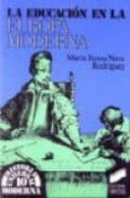 la educacion en la europa moderna-maria teresa nava rodriguez-9788477381464