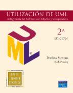 El libro de Utilizacion de uml en ingenieria del software con objetos y compo nentes autor PERDITA STEVENS DOC!