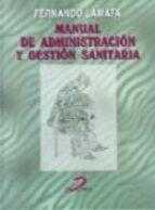 manual de administracion y gestion sanitaria-fernando lamata-9788479783464