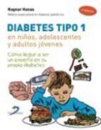 diabetes tipo 1 en niños, adolescentes y adultos jovenes-ragnar hanas-9788479789664