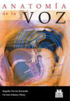 anatomia de la voz begoña torres gallardo ferran gimeno perez 9788480191364