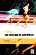 manual del corredor de competicion-bob glover-shelly-lynn florence-9788480197564